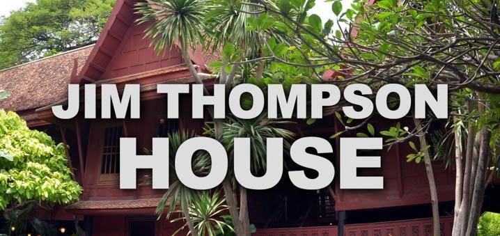 探秘泰国丝绸大王Jim Thompson故居