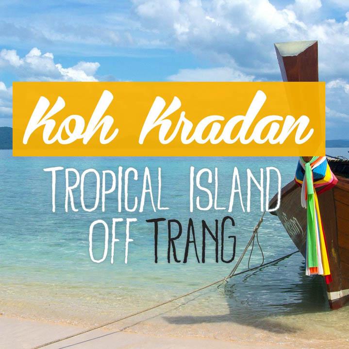 Koh Kradan,鲜为人知的绝世小天堂
